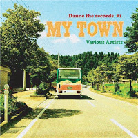 MY TOWN / V.A. (Macaque、Sing J Roy、PETER MAN、TAKAHI、MASAZABURRO、シャバジー、JUSTY WIDE、G2)