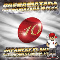 HACNAMATADA#10 JAPANESE FLAVA / HACNAMATADA feat.V.A.