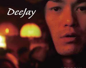 「DeeJay」ATOOSHI