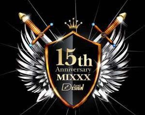 「FIRST DESIGN 15TH ANNIVERSARY MIXXX」FIRST DESIGN