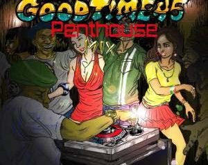 「GOOD TIME 45 ~PENTHOUSE MIX~ 」LICK-SHOT PRODUCTION presents V.A