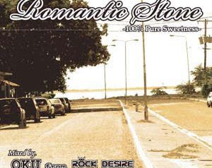 「ROMANTIC STONE vol.2」Mixed By OKU from ROCK DESIRE