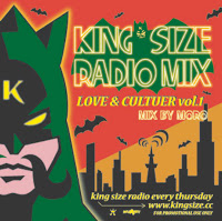 KING SIZE RADIO MIX vo.1 ~LOVE & CULTUER~