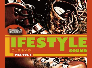 LIFESTYLE DUB & 45 MIX vol.1