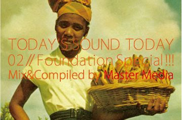 TODAY'S SOUND TODAY vol.2 – Foundation Special ! –