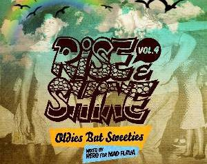 RISE&SHINE vol.4 -oldies but sweeties-