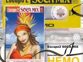 ESCAPE 2 SOCA MIX vol.1