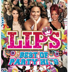 LIPS -BEST OF PARTY HITS
