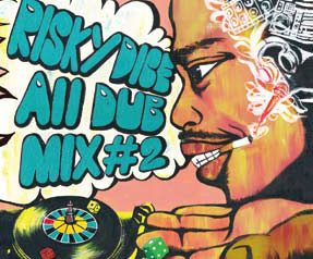 RISKY DICE ALL DUB MIX #2