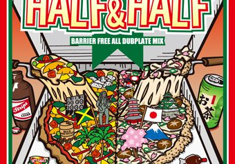 HALF&HALF BARRIER FREE ALL DUB PLATE MIX