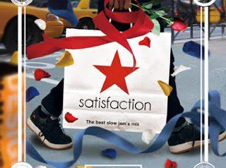 SATISFACTION-BEST SLOW JAM'S MIX-