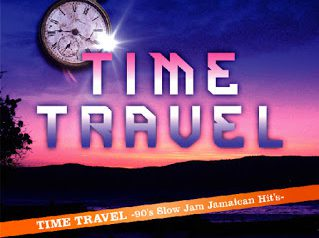 TIME TRAVEL  -90's Slow Jam Jamaican Hits-