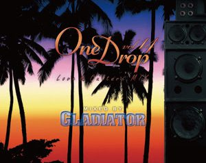 One Drop vol.14 – Love&Culture Mix-