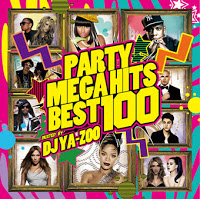 PARTY MEGA HITS BEST 100