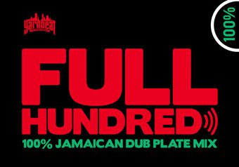 FULL HUNDRED -Dancehall Mix-