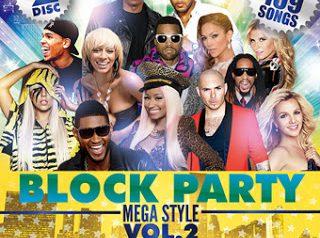 BLOCK PARTY -MEGA STYLE- VOL.2