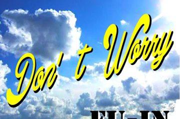 「配信情報」2013年4月24日解禁♫「DON'T WORRY」 / FU-IN♫