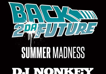 BACK 2 DAFUTURE -Summer Madness-