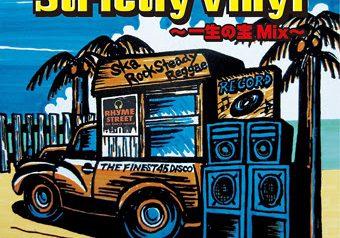 Strictly Vinyl 〜一生の宝Mix〜
