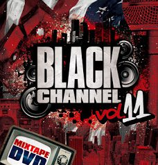 BLACK CHANNEL vol.11