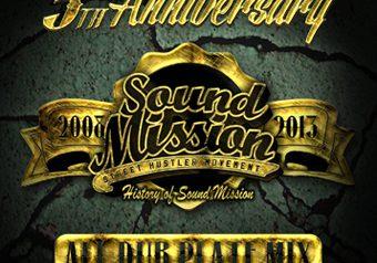 SOUND MISSION 5周年 初 ALL DUB MIX 発売★