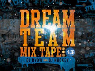 DREAM TEAM MIX TAPE 13弾