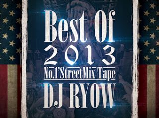 "DJ RYOW ""BEST OF 2013"""