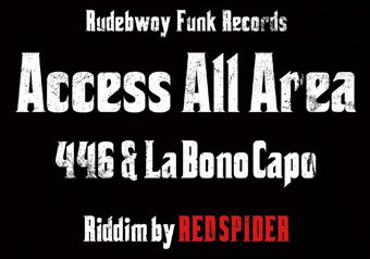 "446 & LaBonoCapo ""Access All Area"""