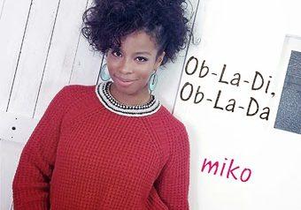 """1/22 miko """"Ob-La-Di,Ob-La,Da"""" 配信シングル発売"""