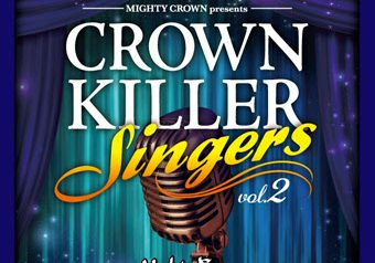 MIGHTY CROWN presents CROWN KILLER SINGERS 2