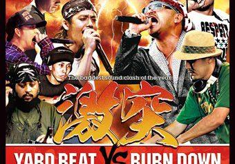 2K13日本最大のタイマンクラッシュ!! YARD BEAT vs BURN DOWN