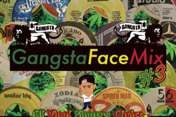 Gangsta Face Mix #3 – 7/14 発売