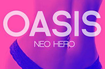6/25 配信開始「OASIS」NEO HERO