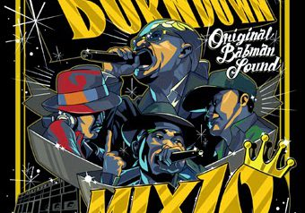 BURN DOWN鉄板MIX「BURN DOWN MIX#10」8/20発売
