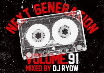 "DJ RYOW ""NEXT GENERATION 91"" 7.18 発売"