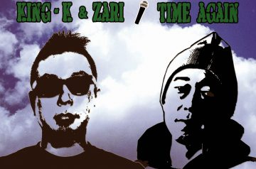 8/13 配信開始「TIME AGAIN」KING-K & ZARI
