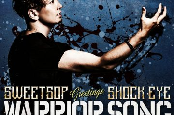 8/20 配信開始「WARRIOR SONG」SWEETSOP greetings SHOCK EYE