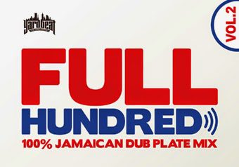 YARD BEAT All Dub Plate Mix「FULL HUNDRED vol.2」9/17 発売