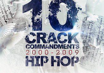 """"""" 10 CRACK COMMANDMENTS 2000-2009 HIP HOP """" 9.10 発売"""