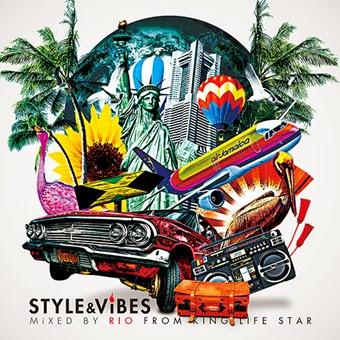 "MIX CD「STYLE&VIBES」KING LIFE STAR ""RIO"" 10/26 発売 1026"