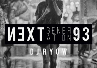 "DJ RYOW ""NEXT GENERATION 93""  10/31 発売"