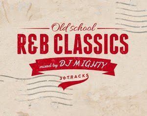 DJ MIGHTYの90年代R&BクラッシックMIX