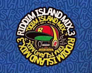 RIDDIM ISLAND MIX 第3弾が12/17に発売!