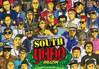 SOUTH YAAD 最高最強コンピ第8弾が12/3 発売 ★