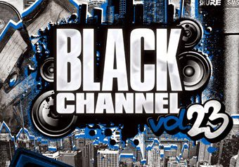 "DJ RYOW&DJ BIGG-S ""BLACK CHANNEL vol.23"" 2/12 発売"