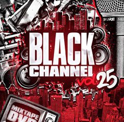 DVD「BLACK CHANNEL vol.25」5/12 発売