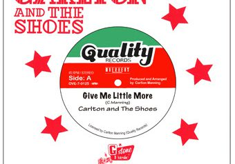 "Carlton and The Shoes ""Give Me Little More"" 再発 7インチ 8/12 発売!"