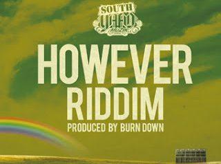 BURN DOWNプロデュース HOWEVER RIDDIM アルバム11/22発売