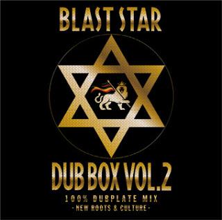 BLAST STAR DUB BOX Vol.2 100% DUBPLATE MIX - New Roots & Culture - BLAST STAR