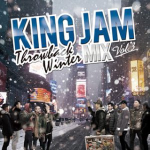 KING JAM THROWBACK WINTER MIX VOL.3 mixed by KING JAM